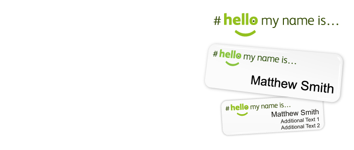 Order your official #hellomynameis name badges | www.namebadgesinternational.co.uk