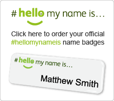 #hellomynameis name badges